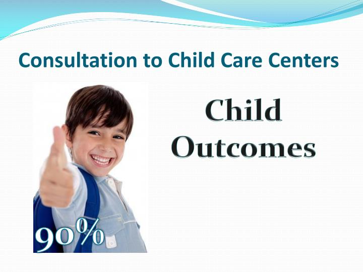 Consultation to Child Care Centers