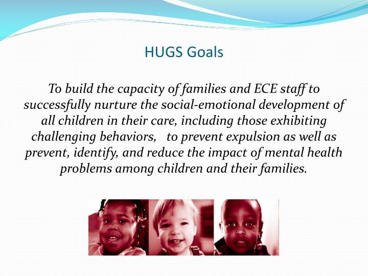 HUGS Goals