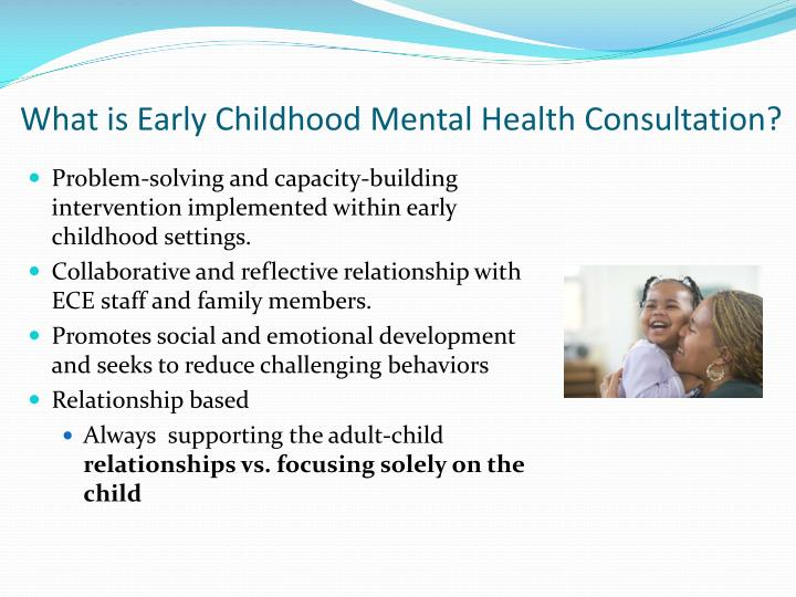What is Early Childhood Mental Health Consultation?