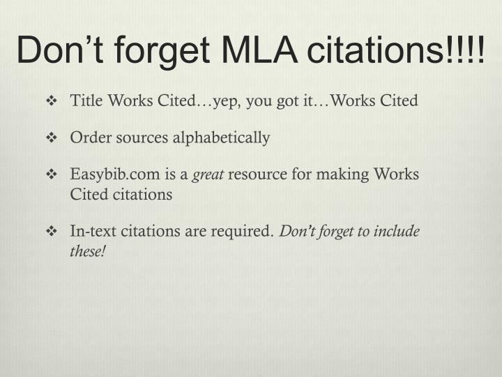 Don't forget MLA citations!!!!