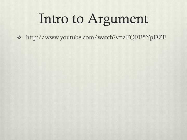 Intro to Argument