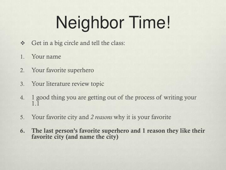 Neighbor Time!