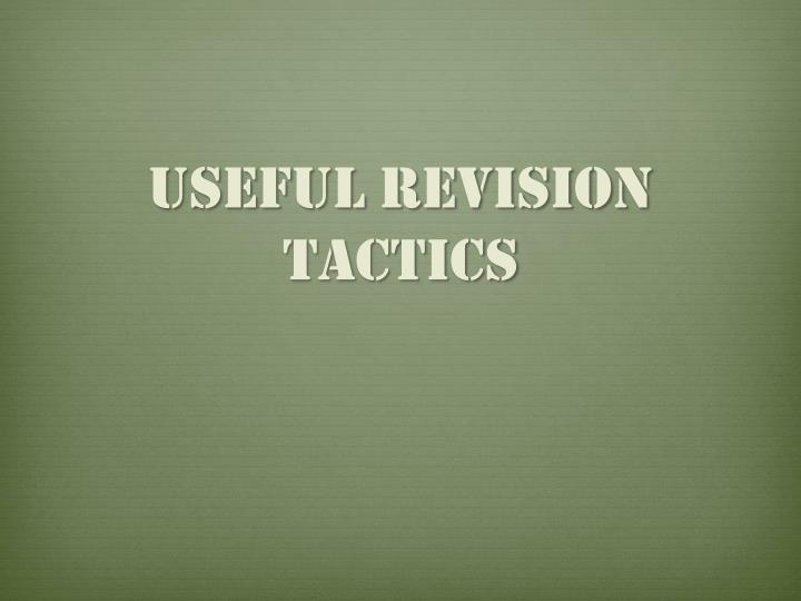 Useful Revision Tactics