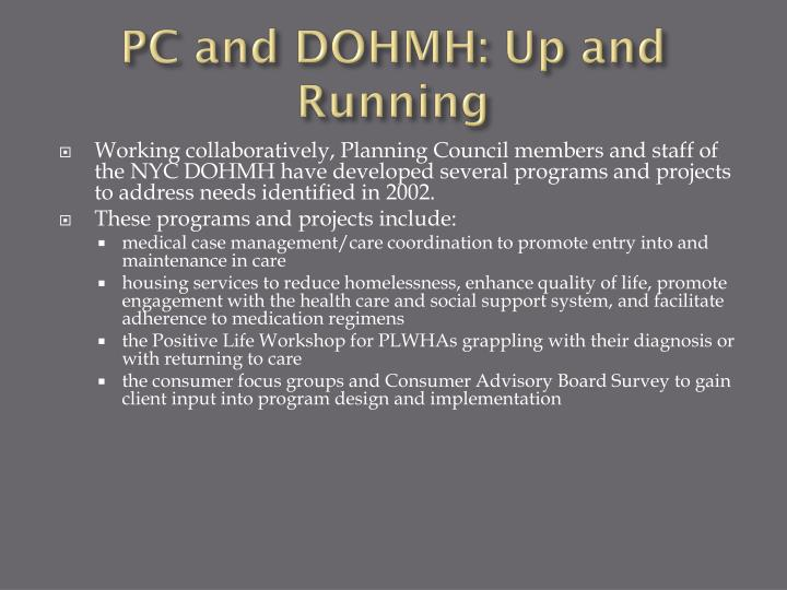 PC and DOHMH: Up and Running
