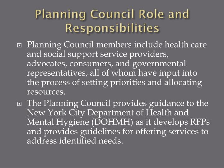 Planning council role and responsibilities1