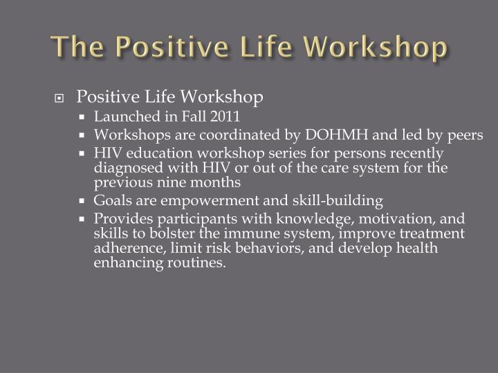 The Positive Life Workshop