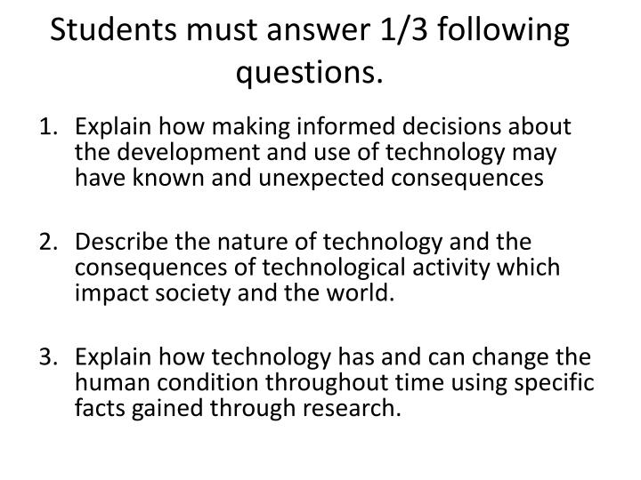 Students must answer 1/3 following questions.