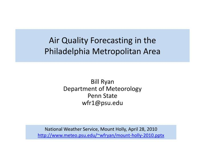 Air Quality Forecasting in the