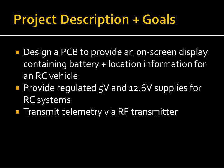 Project Description + Goals