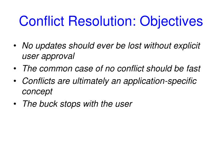 Conflict Resolution: Objectives