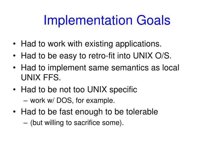 Implementation Goals