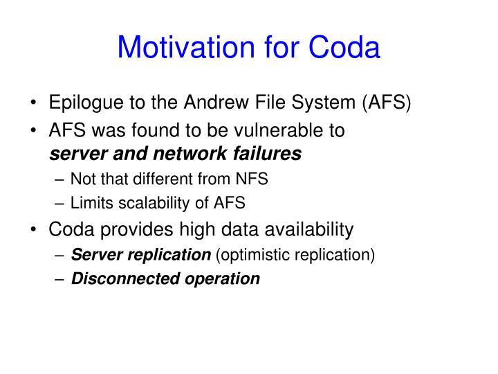 Motivation for Coda