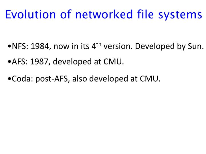 Evolution of networked file systems