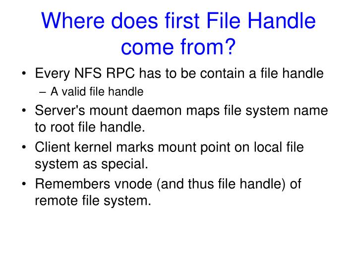 Where does first File Handle come from?