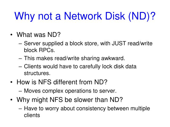 Why not a Network Disk (ND)?