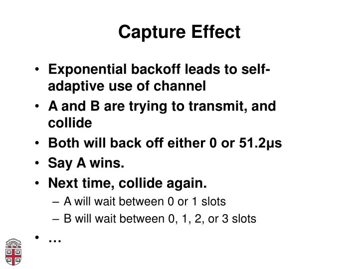 Capture Effect