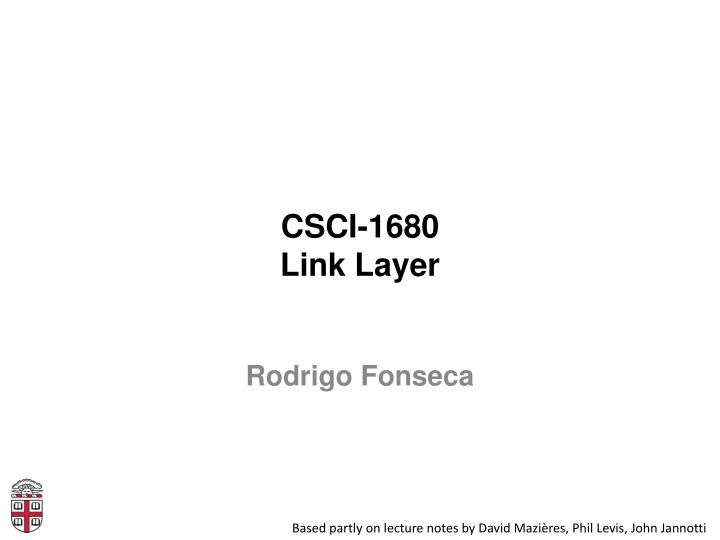Csci 1680 link layer
