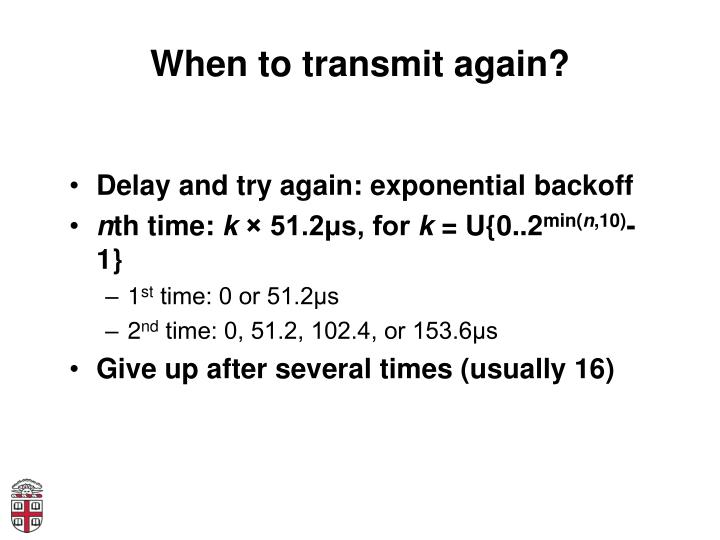 When to transmit again?