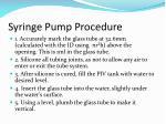 syringe pump procedure