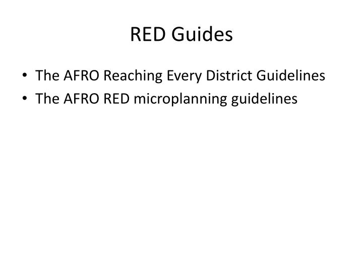 RED Guides