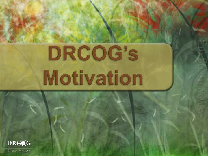 Drcog s motivation