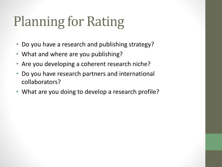 Planning for Rating