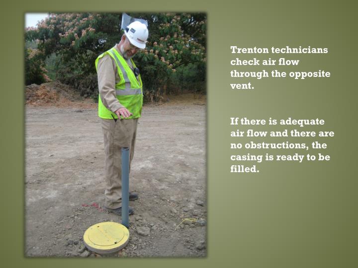 Trenton technicians check air flow through the opposite vent.