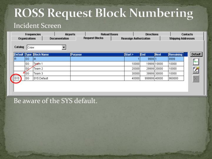 ROSS Request Block Numbering