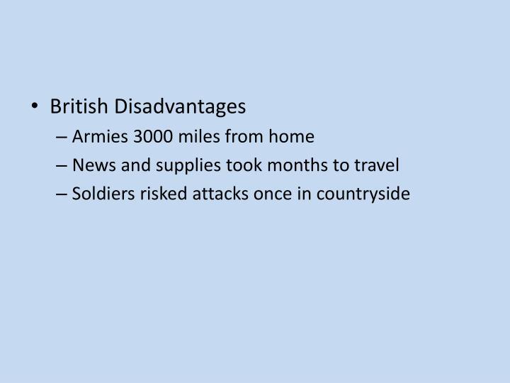 British Disadvantages