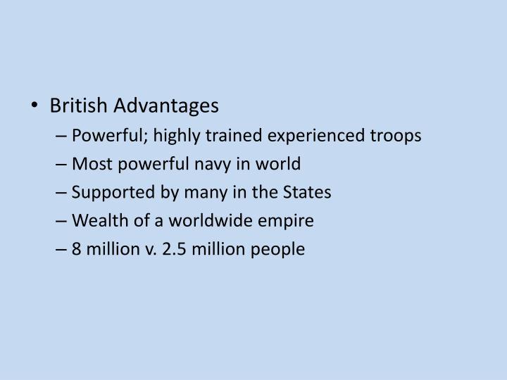British Advantages