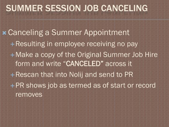 Canceling a Summer Appointment