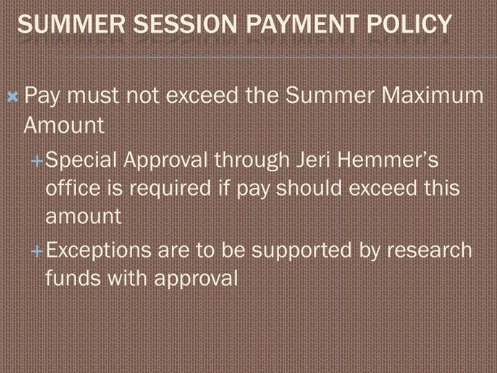 Pay must not exceed the Summer Maximum Amount