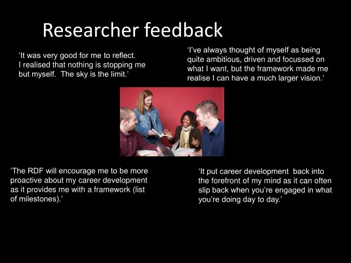 Researcher feedback