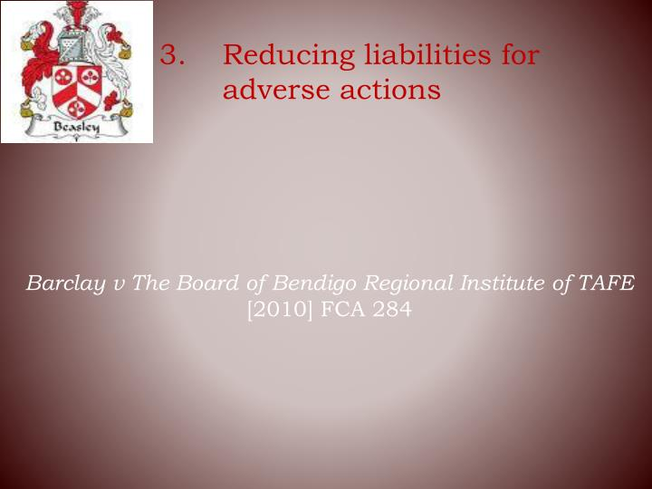 3.	Reducing liabilities for adverse actions