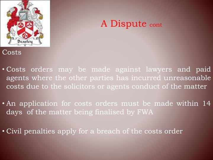 A Dispute