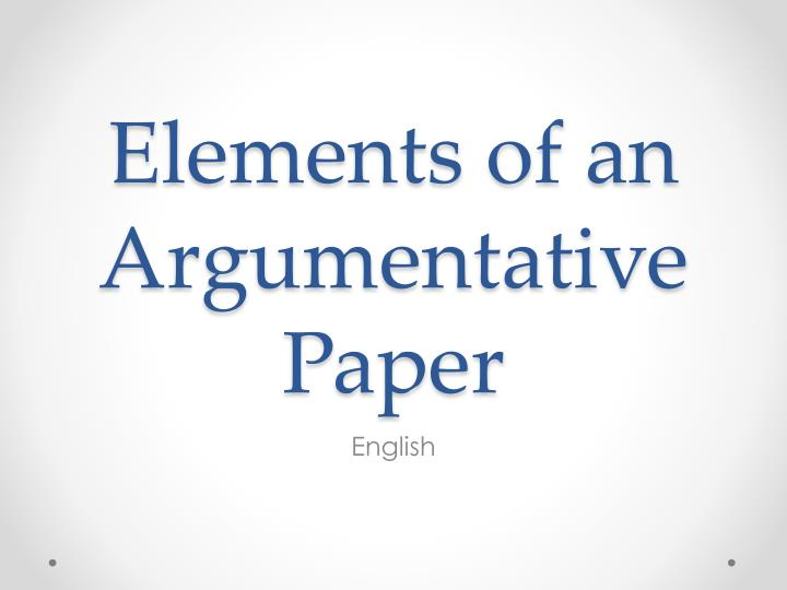 elements of an argumentative paper