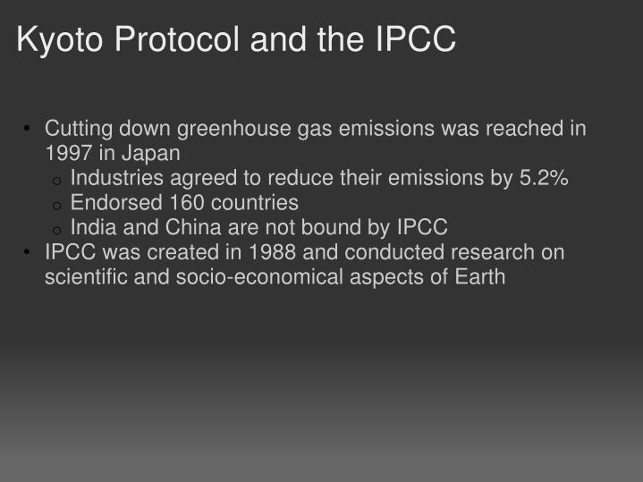 Kyoto Protocol and the IPCC