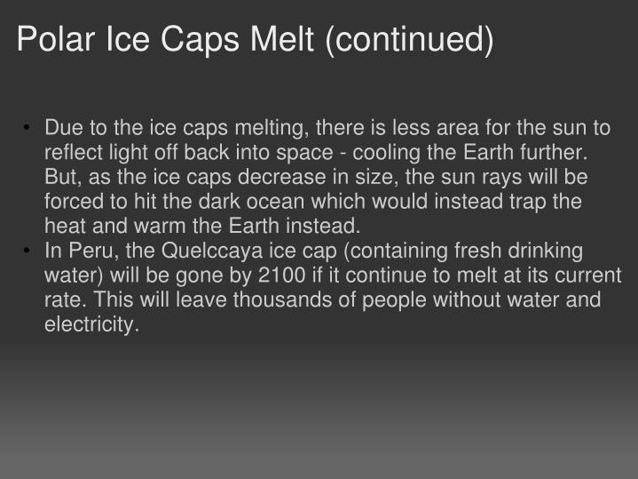 Polar Ice Caps Melt (continued)