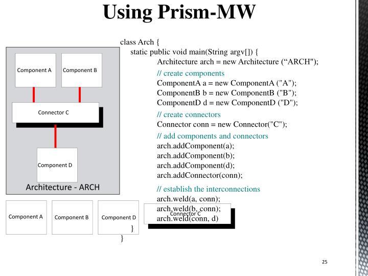 Using Prism-MW