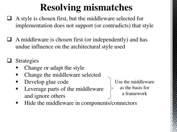 Resolving mismatches