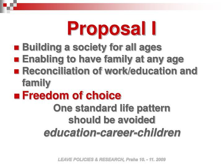 Proposal I