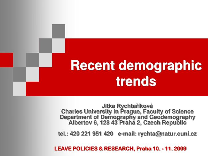 Recent demographic trends