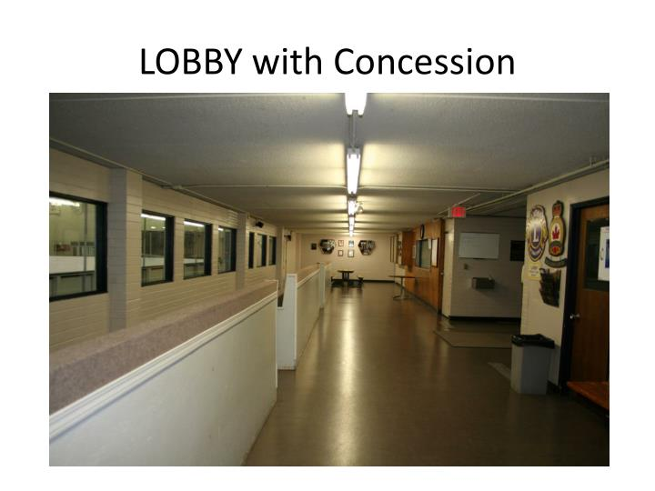 LOBBY with Concession