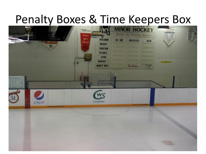 Penalty Boxes & Time Keepers Box