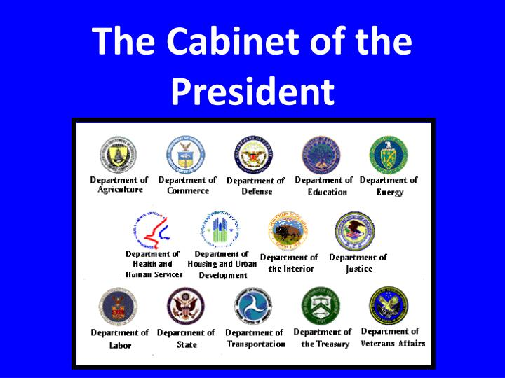 The Cabinet of the President