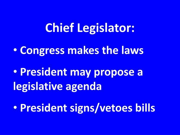 Chief Legislator: