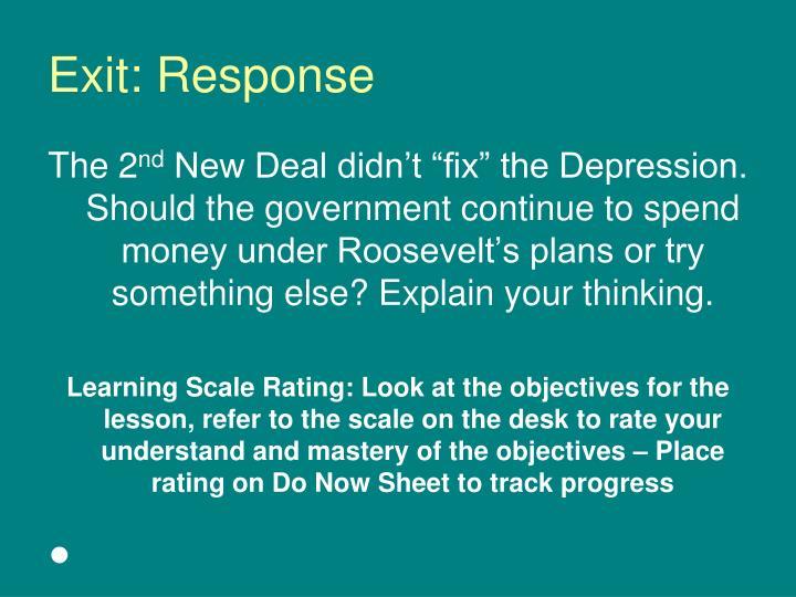 Exit: Response