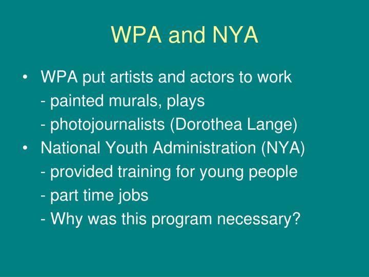 WPA and NYA