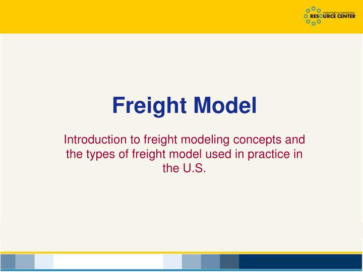 Freight Model