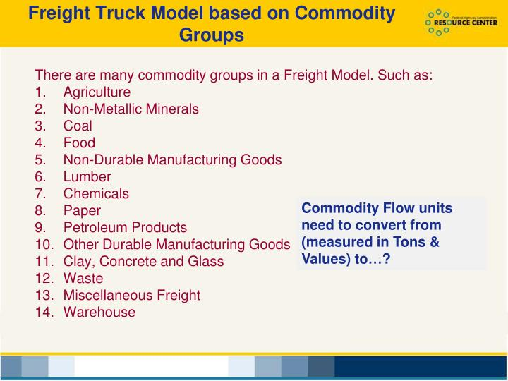 Freight Truck Model based on Commodity Groups